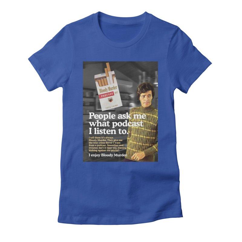 Bloody Murder 1970's Magazine Style Advert Women's Fitted T-Shirt by bloodymurder's Artist Shop