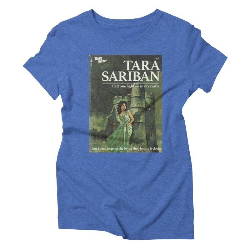 Tara Castle Women's Triblend T-Shirt by Bloody Murder's Artist Shop