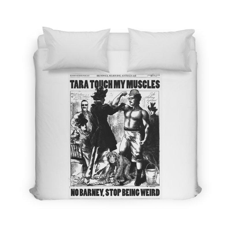 Tara Touch My Muscles Home Duvet by Bloody Murder's Artist Shop