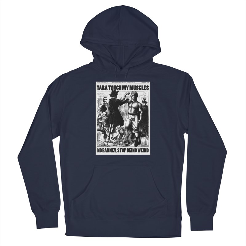 Tara Touch My Muscles Men's Pullover Hoody by Bloody Murder's Artist Shop