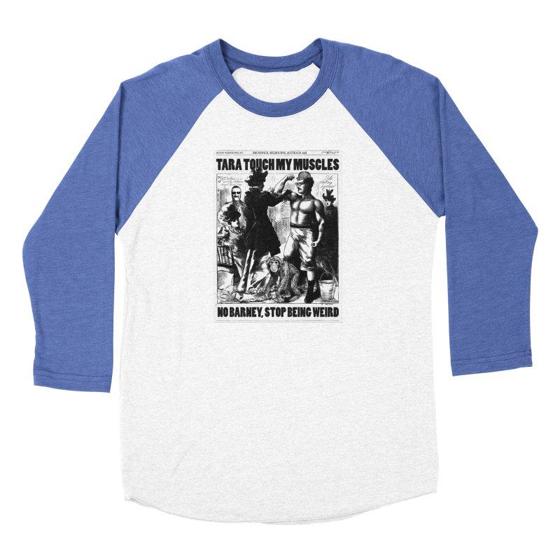 Tara Touch My Muscles Men's Longsleeve T-Shirt by Bloody Murder's Artist Shop