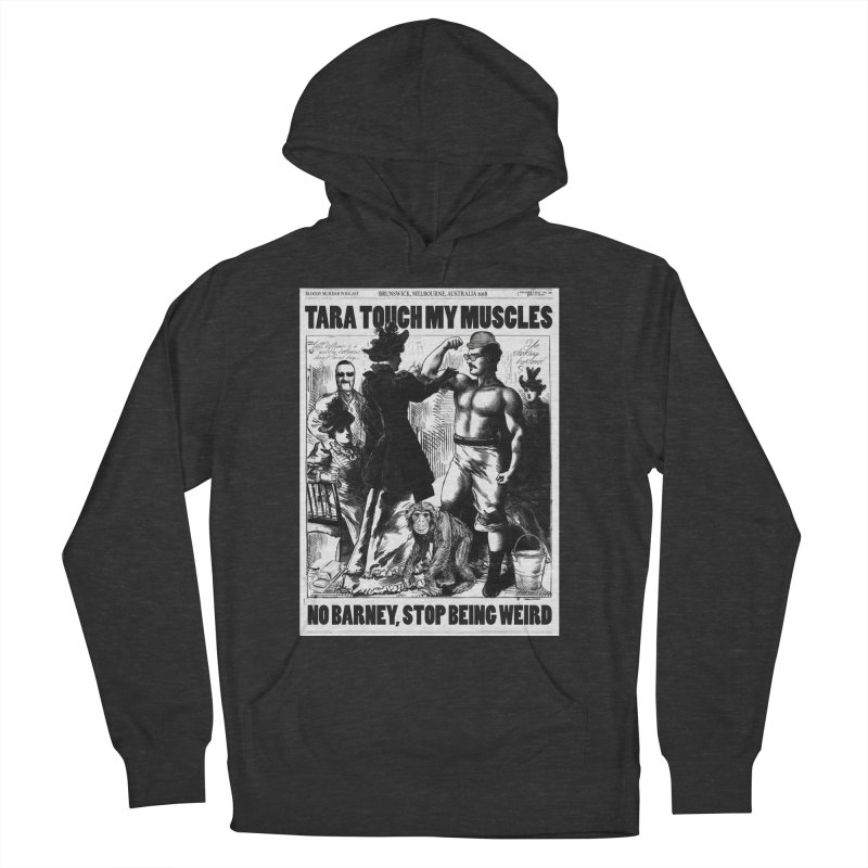 Tara Touch My Muscles Men's Pullover Hoody by bloodymurder's Artist Shop