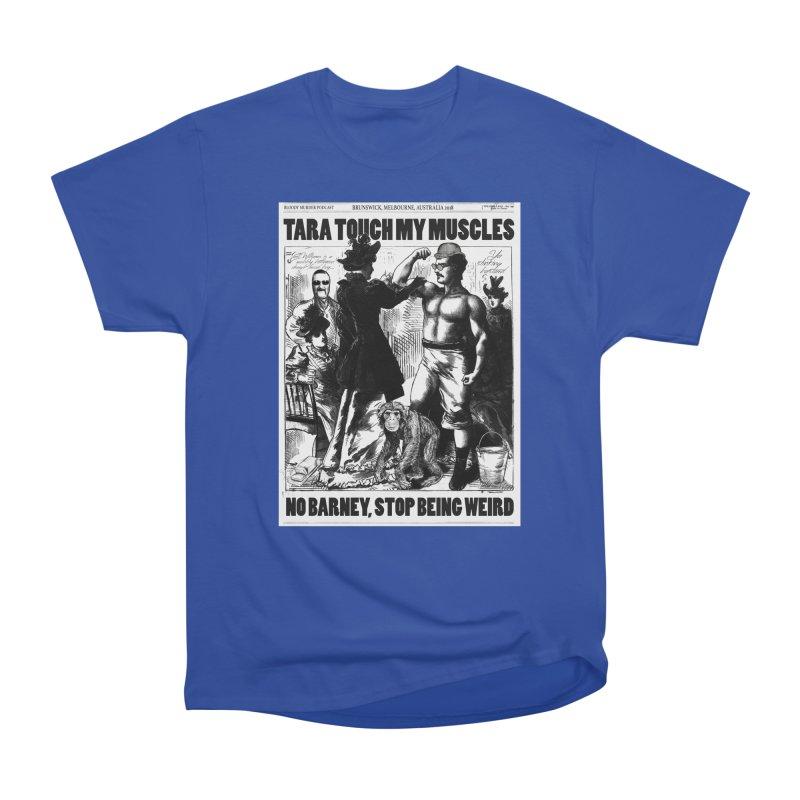 Tara Touch My Muscles Men's Heavyweight T-Shirt by Bloody Murder's Artist Shop
