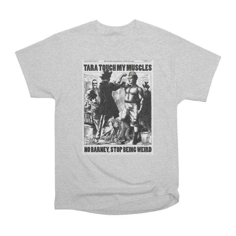 Tara Touch My Muscles Men's Heavyweight T-Shirt by bloodymurder's Artist Shop