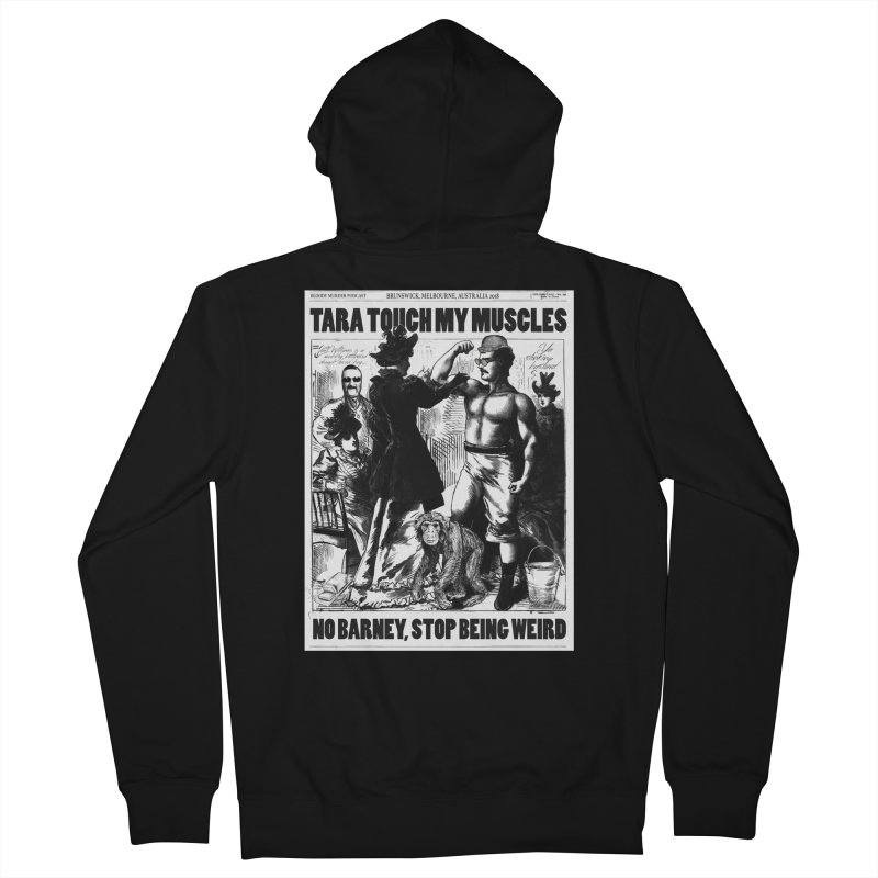 Tara Touch My Muscles Women's French Terry Zip-Up Hoody by bloodymurder's Artist Shop