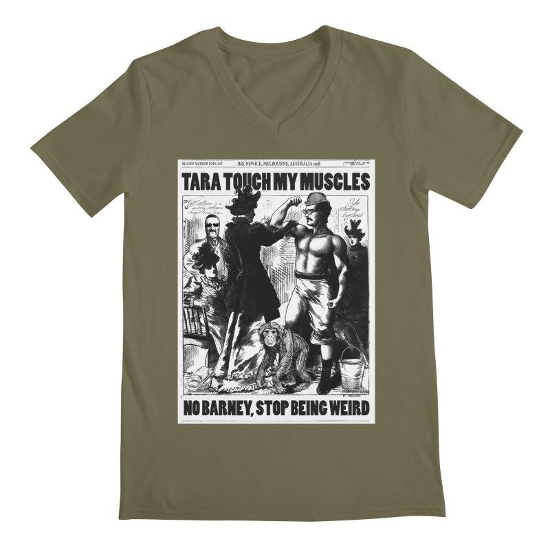 Tara Touch My Muscles Men's Regular V-Neck by bloodymurder's Artist Shop