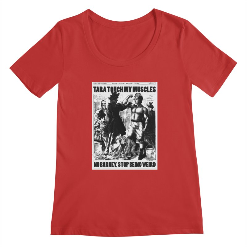 Tara Touch My Muscles Women's Regular Scoop Neck by bloodymurder's Artist Shop