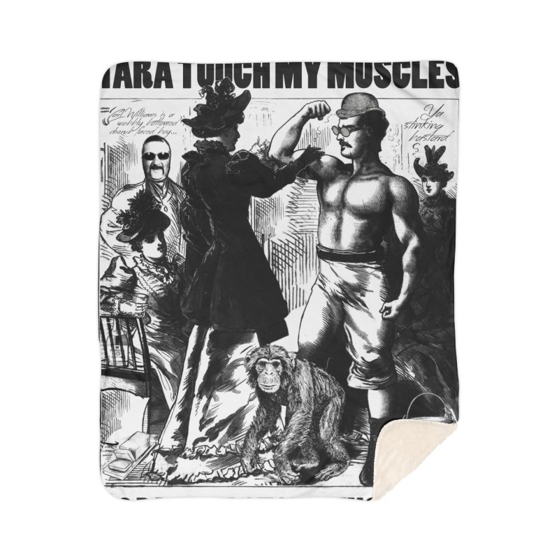 Tara Touch My Muscles Home Sherpa Blanket Blanket by Bloody Murder's Artist Shop