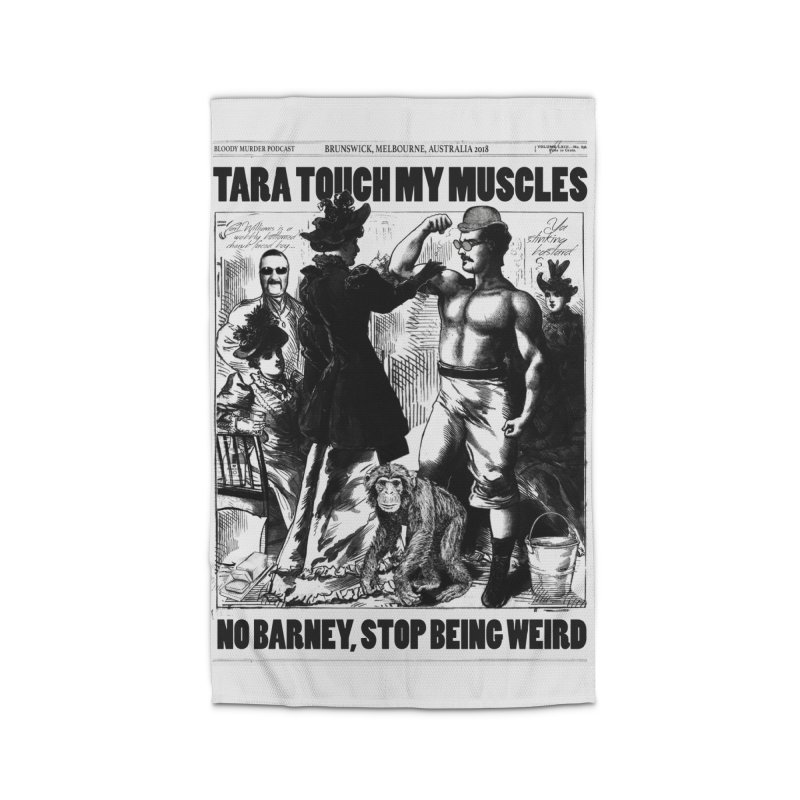 Tara Touch My Muscles Home  by bloodymurder's Artist Shop