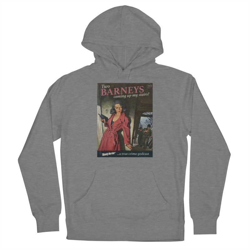 Two Barneys Coming Up My Stairs Men's French Terry Pullover Hoody by Bloody Murder's Artist Shop