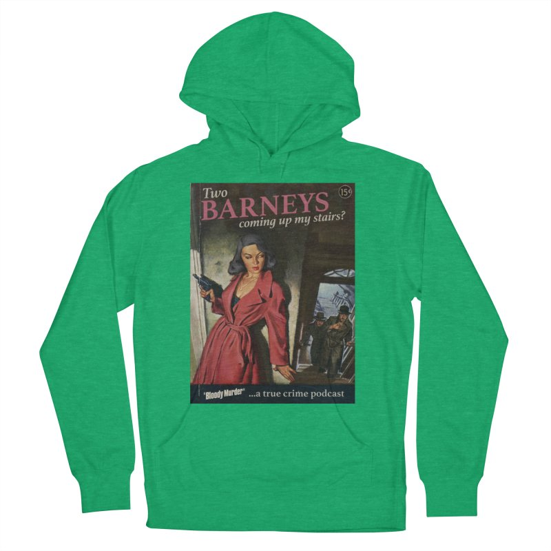 Two Barneys Coming Up My Stairs Women's French Terry Pullover Hoody by Bloody Murder's Artist Shop