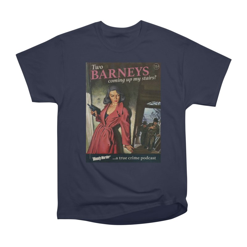Two Barneys Coming Up My Stairs Men's Heavyweight T-Shirt by bloodymurder's Artist Shop