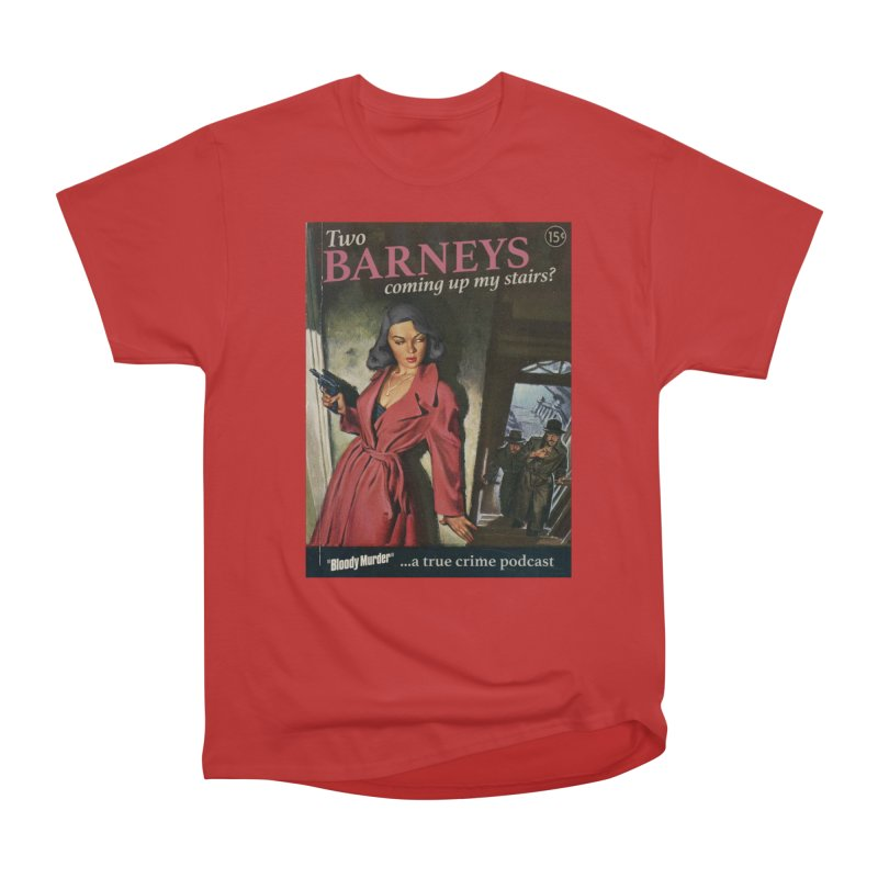 Two Barneys Coming Up My Stairs Men's Classic T-Shirt by bloodymurder's Artist Shop