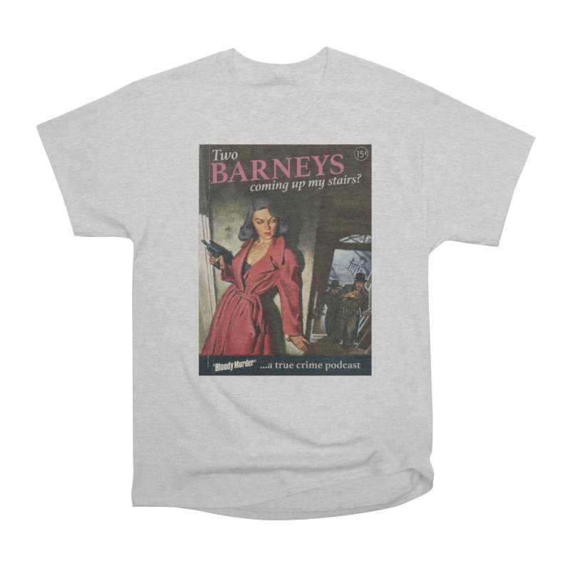 Two Barneys Coming Up My Stairs Men's Heavyweight T-Shirt by Bloody Murder's Artist Shop