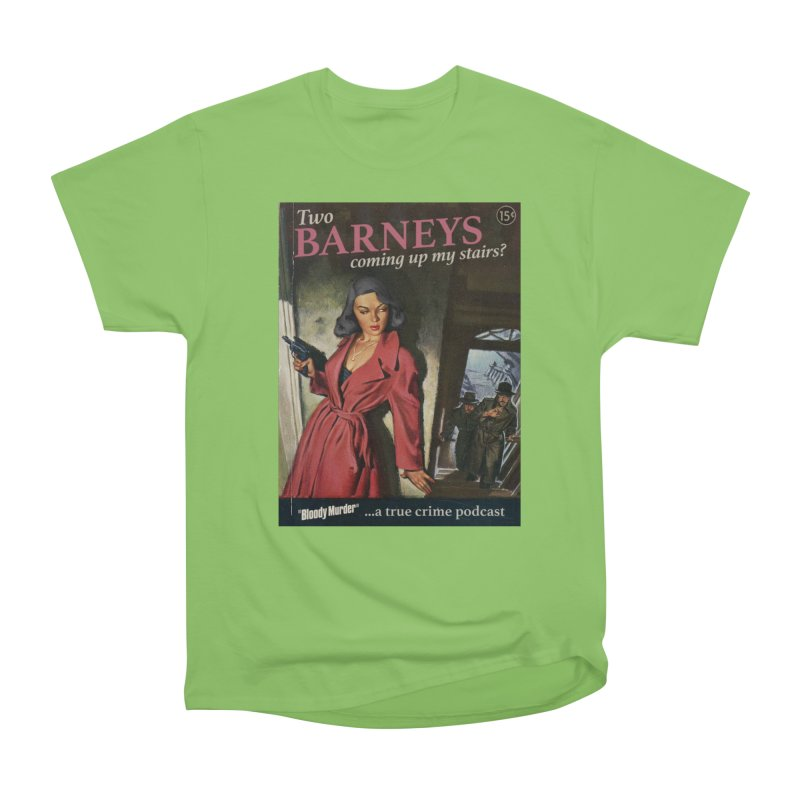 Two Barneys Coming Up My Stairs Men's T-Shirt by Bloody Murder's Artist Shop
