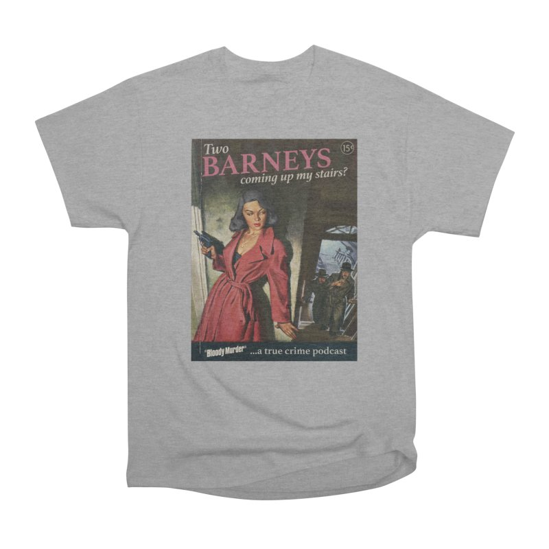 Two Barneys Coming Up My Stairs Women's  by bloodymurder's Artist Shop