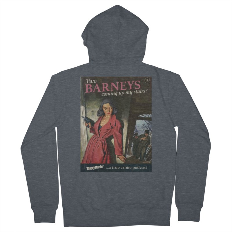 Two Barneys Coming Up My Stairs Men's French Terry Zip-Up Hoody by Bloody Murder's Artist Shop