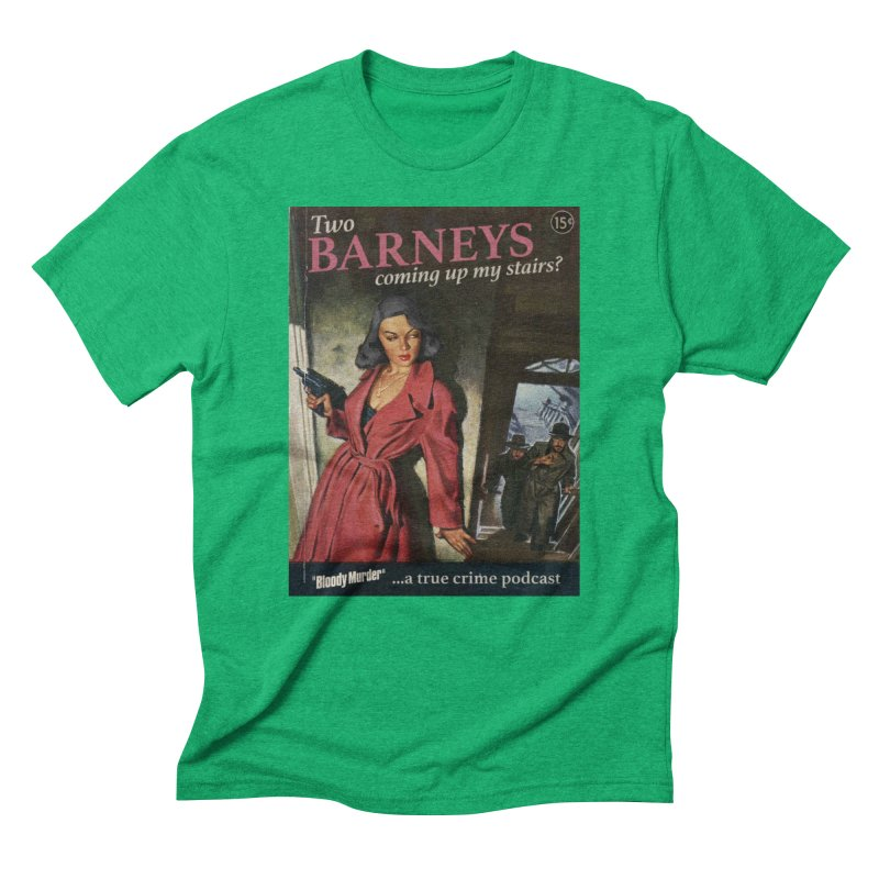 Two Barneys Coming Up My Stairs Men's Triblend T-Shirt by Bloody Murder's Artist Shop