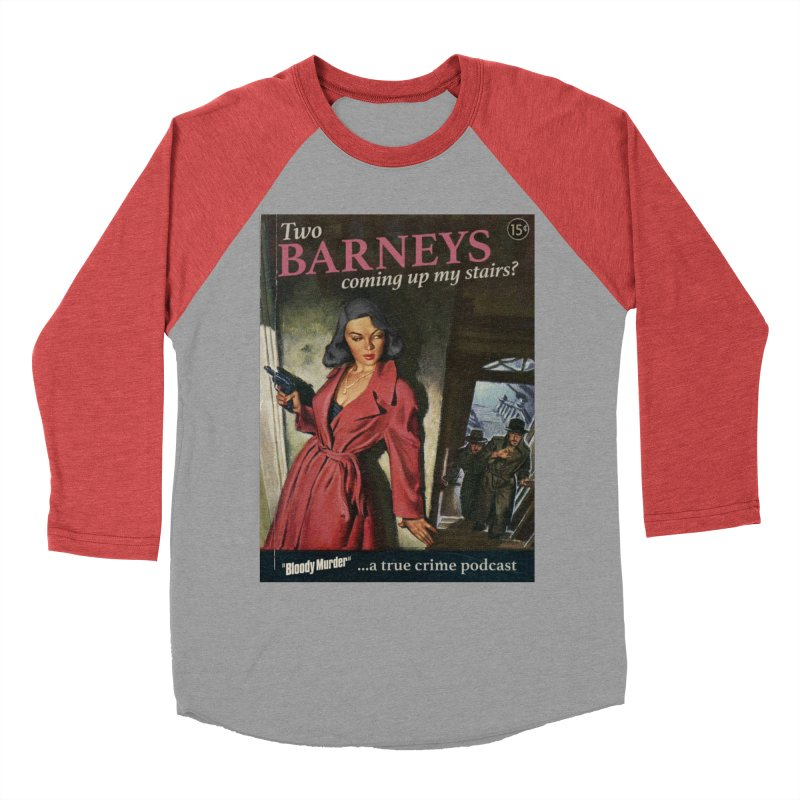 Two Barneys Coming Up My Stairs Women's Baseball Triblend T-Shirt by bloodymurder's Artist Shop