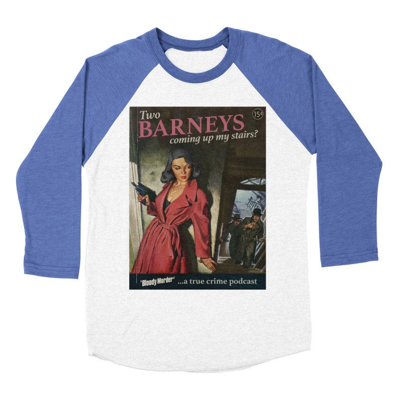 Two Barneys Coming Up My Stairs Men's Baseball Triblend Longsleeve T-Shirt by bloodymurder's Artist Shop
