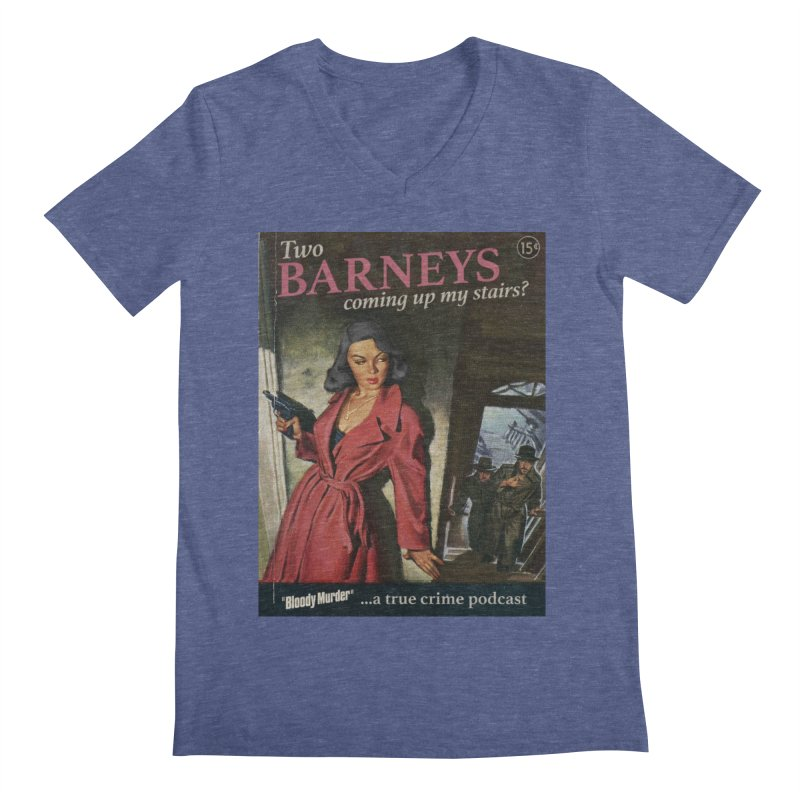 Two Barneys Coming Up My Stairs Men's V-Neck by bloodymurder's Artist Shop
