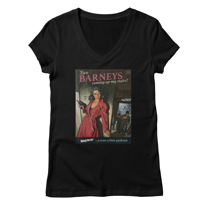 Two Barneys Coming Up My Stairs Women's V-Neck by Bloody Murder's Artist Shop