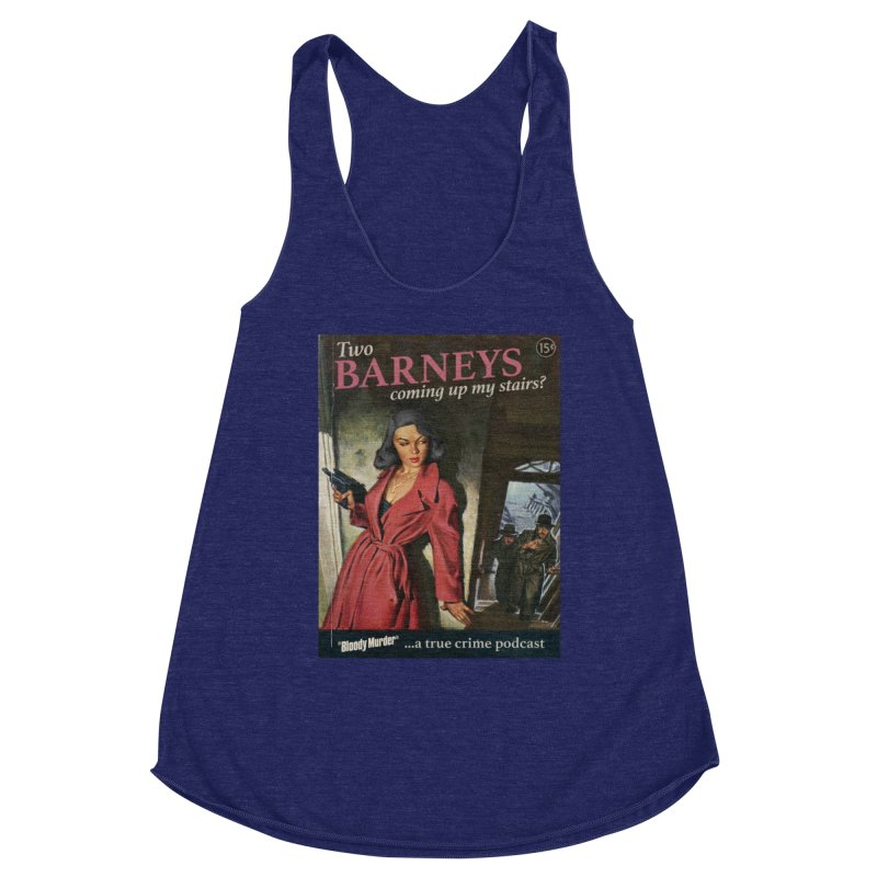 Two Barneys Coming Up My Stairs Women's Racerback Triblend Tank by Bloody Murder's Artist Shop
