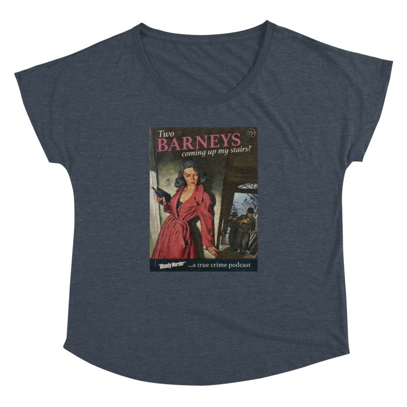 Two Barneys Coming Up My Stairs Women's Dolman by bloodymurder's Artist Shop