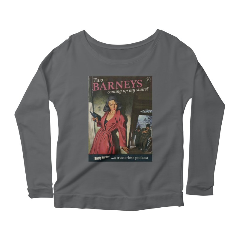 Two Barneys Coming Up My Stairs Women's Longsleeve Scoopneck  by bloodymurder's Artist Shop