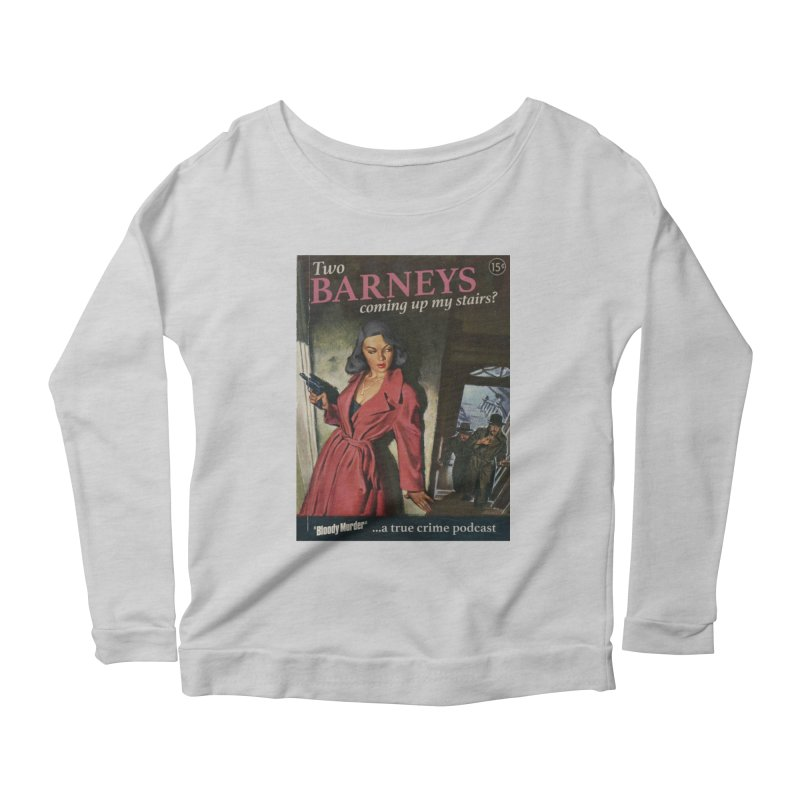 Two Barneys Coming Up My Stairs Women's Scoop Neck Longsleeve T-Shirt by Bloody Murder's Artist Shop