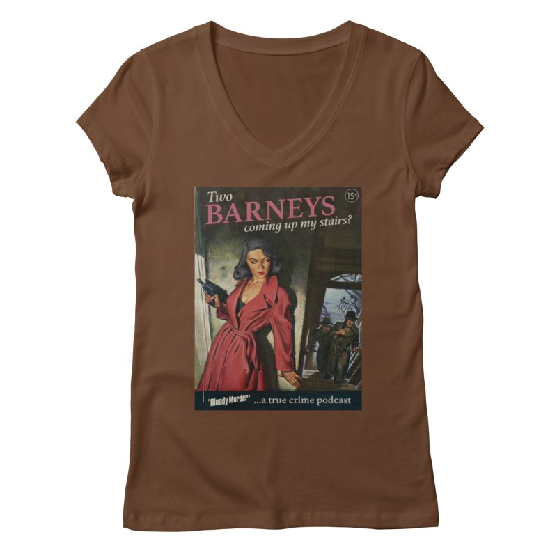 Two Barneys Coming Up My Stairs Women's Regular V-Neck by bloodymurder's Artist Shop