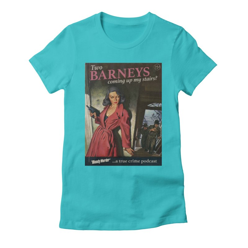 Two Barneys Coming Up My Stairs Women's Fitted T-Shirt by bloodymurder's Artist Shop
