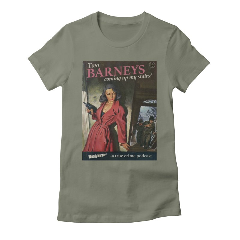 Two Barneys Coming Up My Stairs Women's Fitted T-Shirt by Bloody Murder's Artist Shop