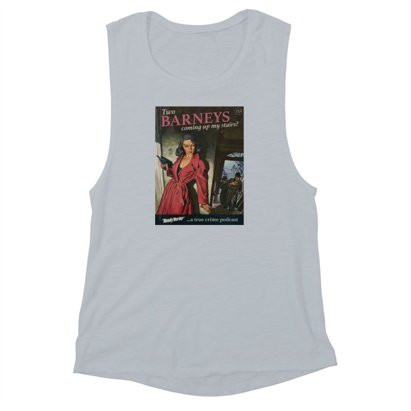Two Barneys Coming Up My Stairs Women's Muscle Tank by Bloody Murder's Artist Shop