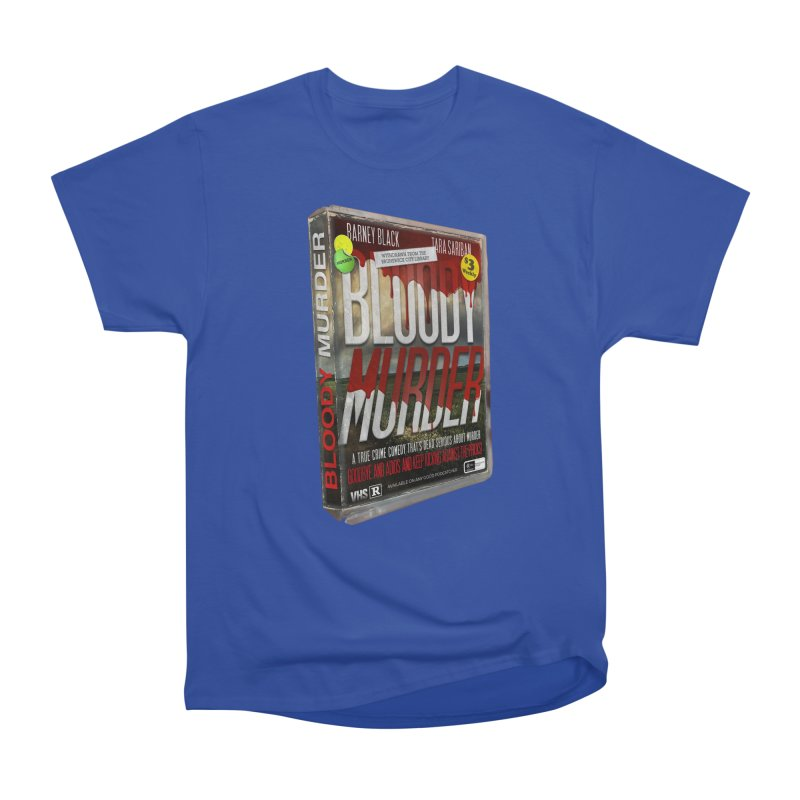 Bloody Murder VHS 1982 Women's Heavyweight Unisex T-Shirt by bloodymurder's Artist Shop