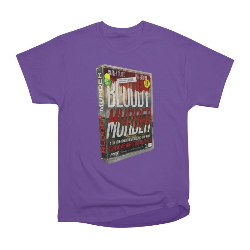Bloody Murder VHS 1982 Women's Heavyweight Unisex T-Shirt by Bloody Murder's Artist Shop