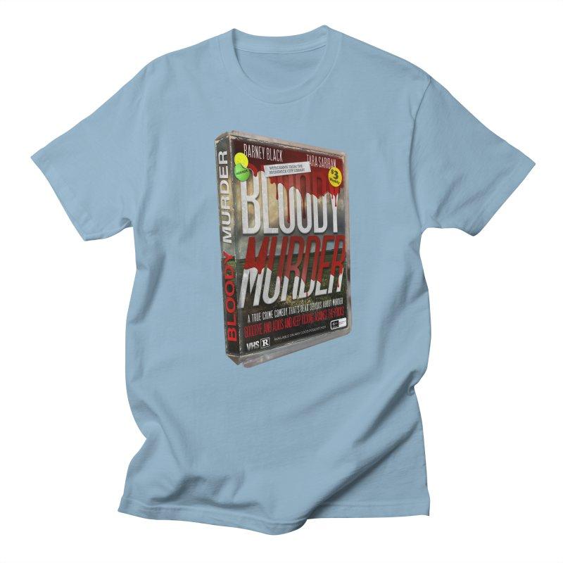 Bloody Murder VHS 1982 Women's Regular Unisex T-Shirt by Bloody Murder's Artist Shop