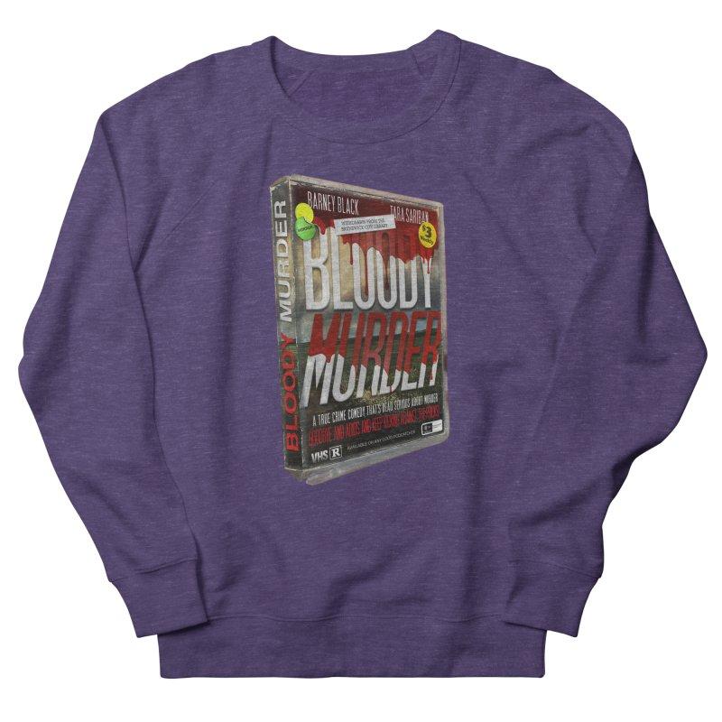 Bloody Murder VHS 1982 Women's French Terry Sweatshirt by Bloody Murder's Artist Shop