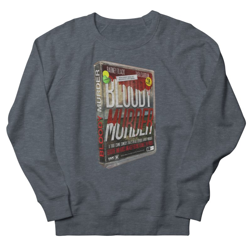 Bloody Murder VHS 1982 Women's French Terry Sweatshirt by bloodymurder's Artist Shop