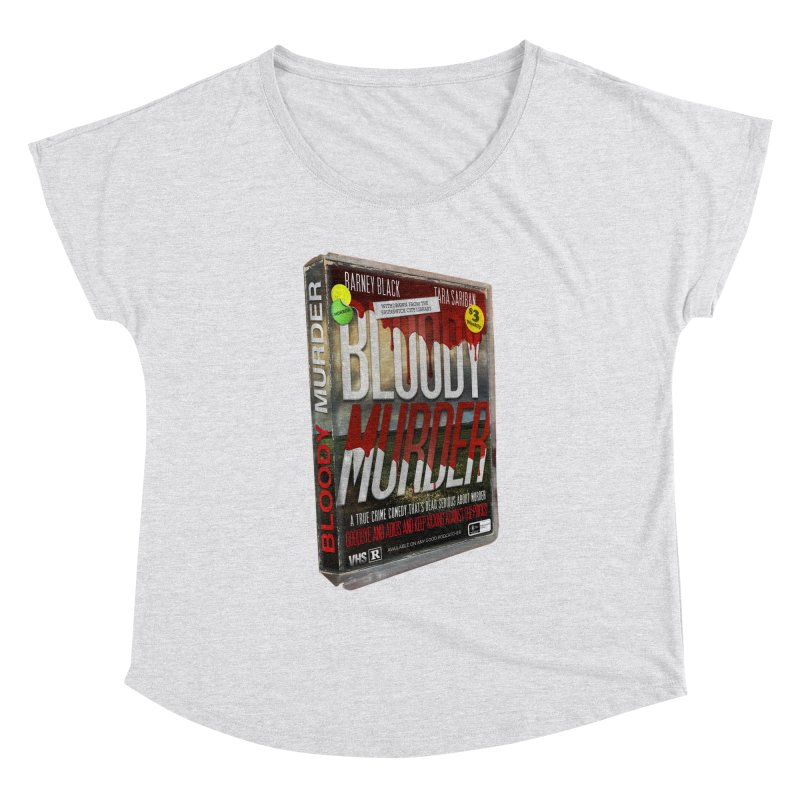 Bloody Murder VHS 1982 Women's Dolman Scoop Neck by Bloody Murder's Artist Shop