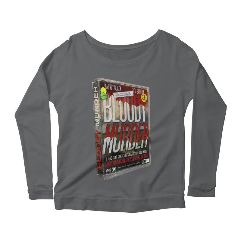 Bloody Murder VHS 1982 Women's Scoop Neck Longsleeve T-Shirt by Bloody Murder's Artist Shop