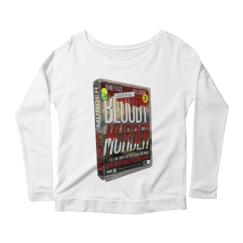 Bloody Murder VHS 1982 Women's Scoop Neck Longsleeve T-Shirt by bloodymurder's Artist Shop
