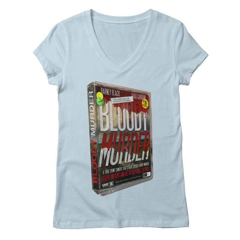 Bloody Murder VHS 1982 Women's Regular V-Neck by Bloody Murder's Artist Shop