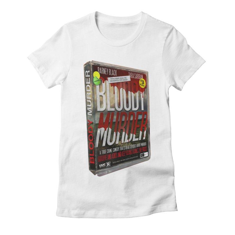 Bloody Murder VHS 1982 Women's Fitted T-Shirt by Bloody Murder's Artist Shop