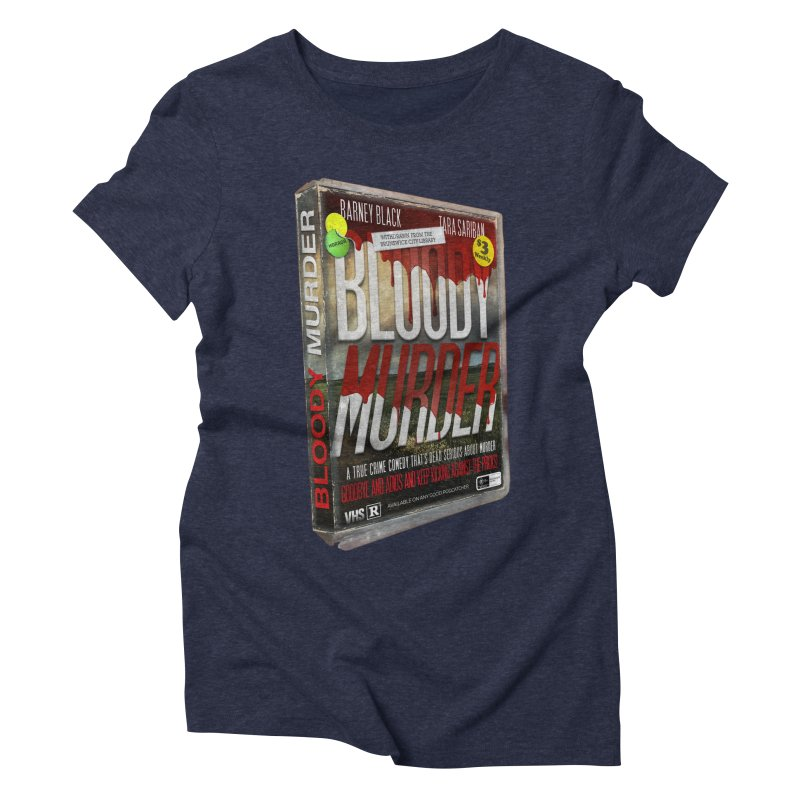 Bloody Murder VHS 1982 Women's Triblend T-Shirt by bloodymurder's Artist Shop