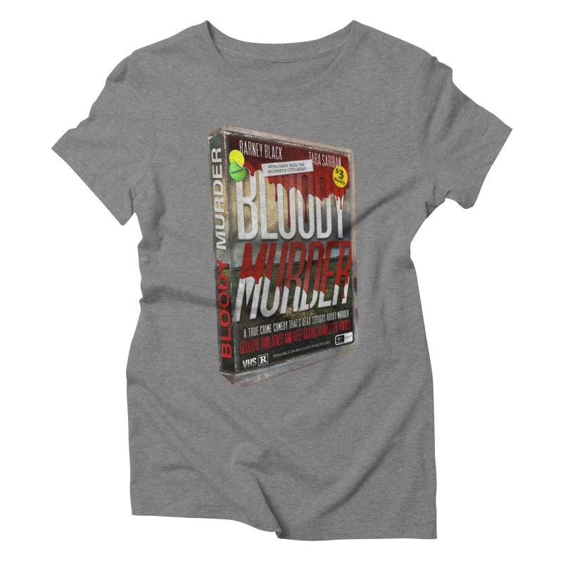 Bloody Murder VHS 1982 Women's Triblend T-Shirt by bloodymurder's Artist Shop