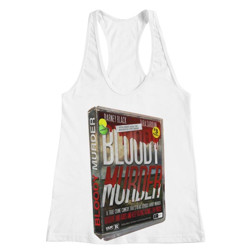 Bloody Murder VHS 1982 Women's Racerback Tank by Bloody Murder's Artist Shop