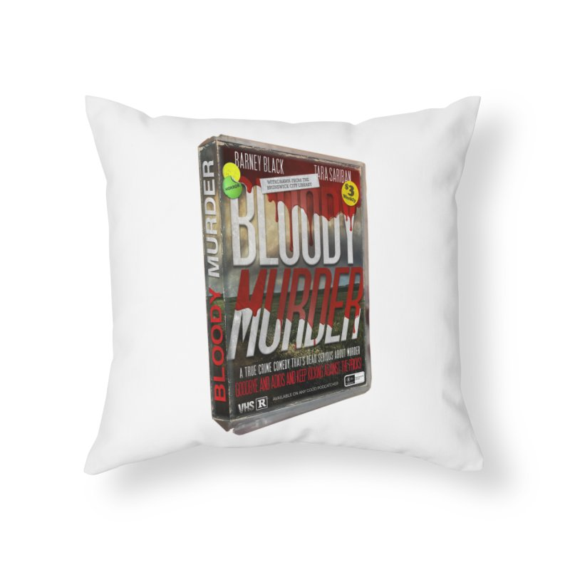 Bloody Murder VHS 1982 Home Throw Pillow by bloodymurder's Artist Shop