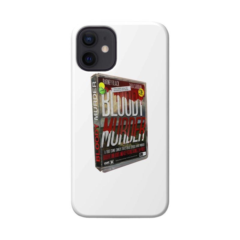 Bloody Murder VHS 1982 Accessories Phone Case by Bloody Murder's Artist Shop