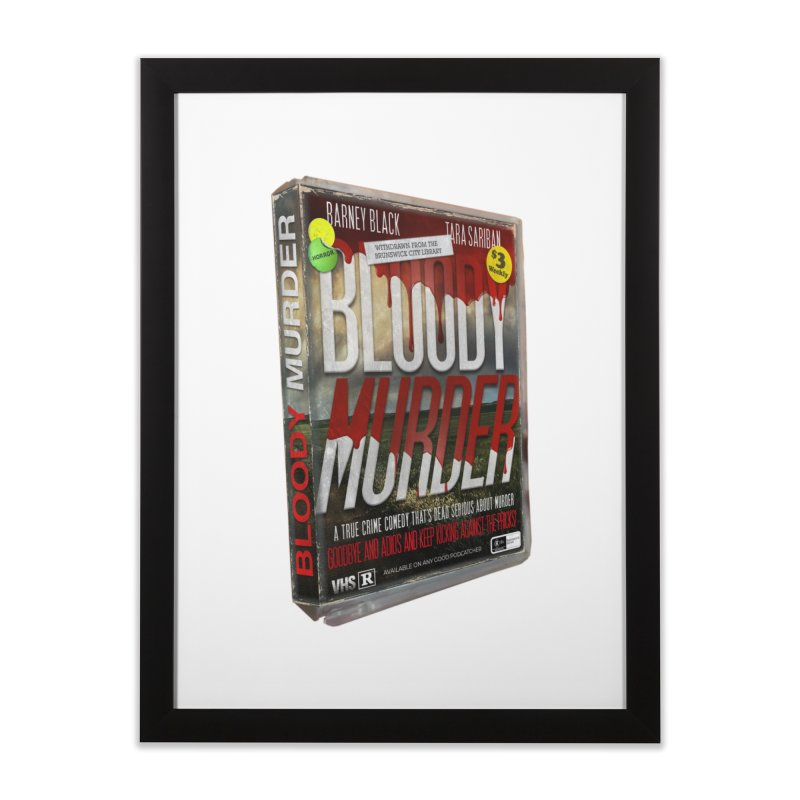 Bloody Murder VHS 1982 Home Framed Fine Art Print by Bloody Murder's Artist Shop